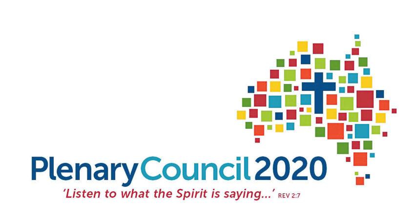 Plenary Council 2020: Listen to what the spirit is saying...