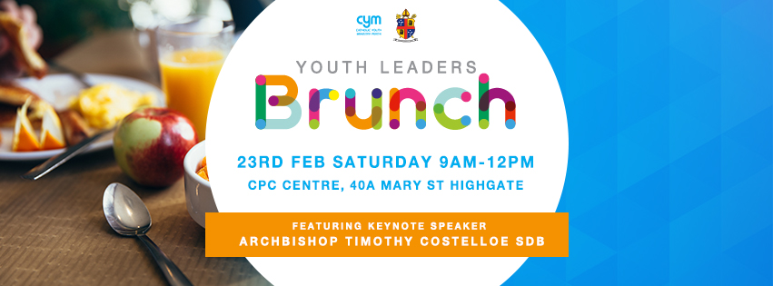 Perth Archdiocese Youth Leaders [ B R U N C H ] 2019