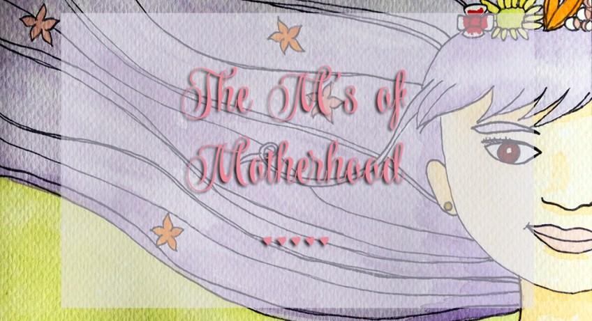 the-Ms-of-motherhood