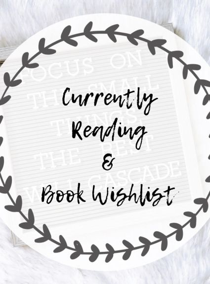 Currently Reading & Book Wishlist