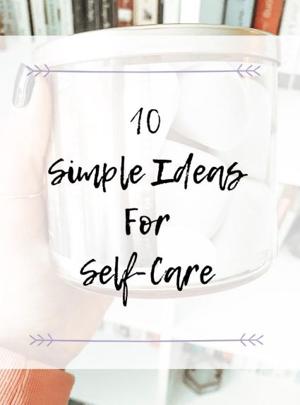 10 Simple Ideas for Self-Care