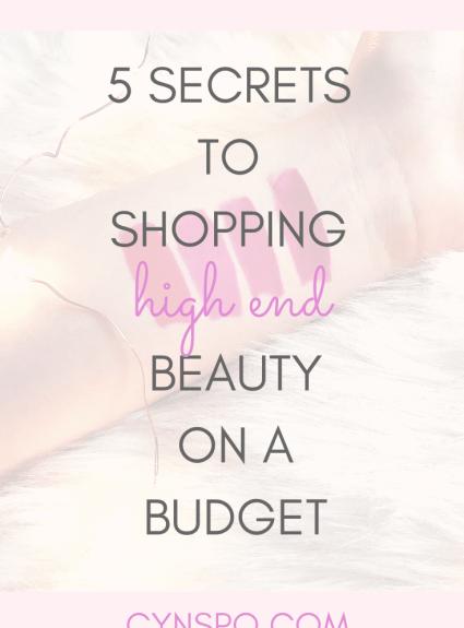 5 Secrets to Shopping High End Beauty on a Budget
