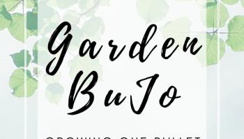 Design A Garden Bullet Journal
