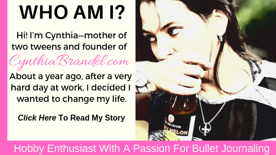 Hobby enthusiast with a passion for bullet journaling. Hi! I'm Cynthia-mother of two tweens and founder of CynthiaBrandel.com. Click through to read my story.