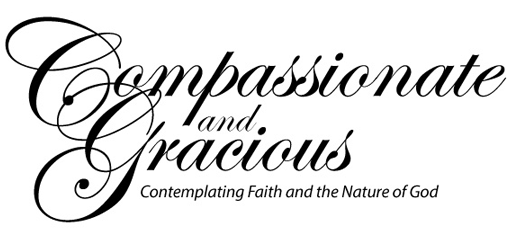 Compassionate and Gracious