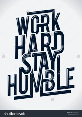 stock-vector-work-hard-stay-humble-typography-vector-illustration-101288149