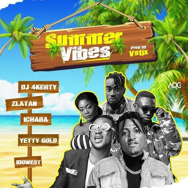 "Get this new single from DJ4Kerty feat. Zlatan, Idowest, Ichaba, Yetty Gold – Summer Vibes. Zlatan's DJ, DJ 4kerty has discharged his exceptionally foreseen song tagged ""Summer Vibes"", created by Vstix. DJ 4kerty's new single, ""Summer Vibes"" includes the pioneers of the road driven by, Zlatan, DMW own one of a kind, Idowest, Ichaba and songstress, Yetty Gold. RELATED: Barry Jhay Melanin Listen & enjoy DJ4Kerty feat. Zlatan, Idowest, Ichaba, Yetty Gold – Summer Vibes below."
