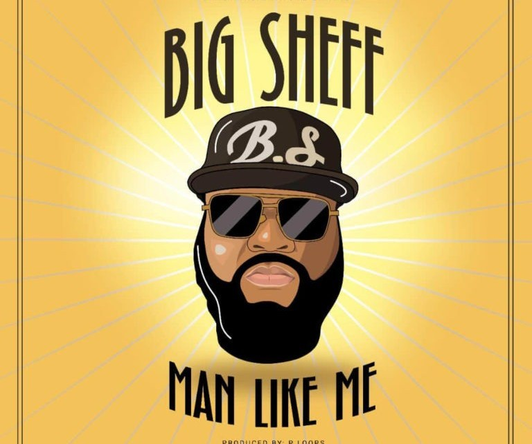 Big Sheff – 'Man Like Me'