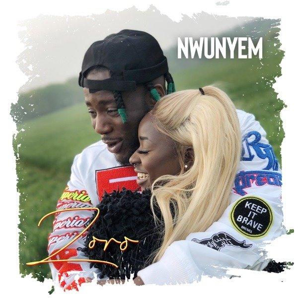 CYPHER9JA.COM Zoro-–-Nwunyem Zoro – 'Nwunyem MUSIC