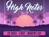 J'RAY X MARPHY JAY X SP JUICE - TONIGHT + HIGH NOTES (EP)