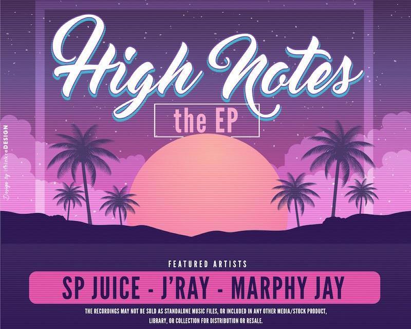J'RAY X MARPHY JAY X SP JUICE - TONIGHT + HIGH NOTES (EP)
