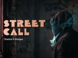 SHADOW FT MUSGAN – STREET CALL