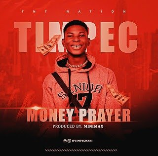 Nigeria Singer, Timpec drops his long anticipated jam, Money Prayer Money Prayer is an inspirational song for you and I, and for every hustler out there working so hard to secure the bag. Timpec poured out his heart and soul on this one. The song is really Motivating. You're really not gonna stop nodding and having this song on your lips every minute after listening to it. In other words, Money Prayer, means Prayer for Money. In this song, Timpec was deeply praying and hoping for money to come his way. Money Prayer was produced by MiniMax Here are Notable lyrics _Money come through make we relate..._ _Money make you come my way..._ _I wan blow I wan celebrate..._ _Everyday I dey pray for Grace...._ Listen and Download Money Prayer by Timpec below:- DOWNLOAD MP3 Follow him on IG @timpecmani