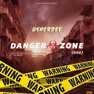[DISS RAP] Usherdee - Danger zone