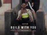 SUSTAIN - BUILD WITH YOU