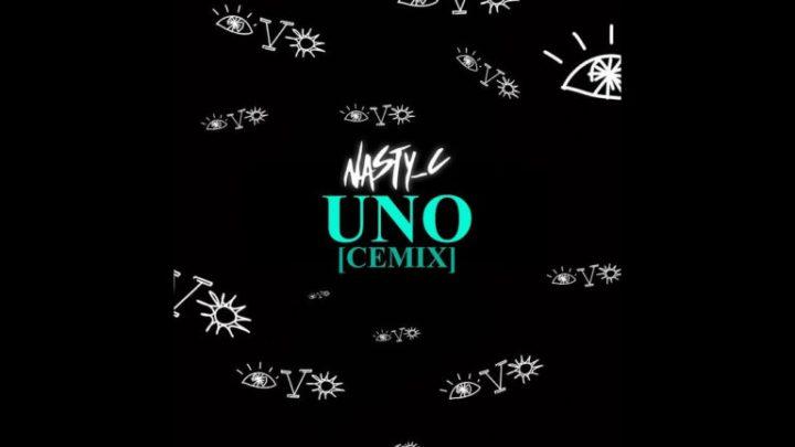 (Cemix) Nasty C – Uno