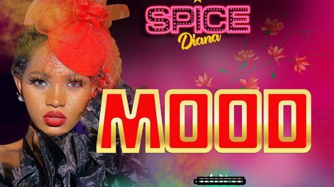 {MUSIC} Spice Diana – Mood