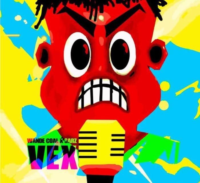 [Music] Wande Coal X Sarz – Vex