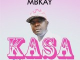 MBKAY - KASA (PROD BY ILL MAGIC)