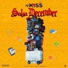 {MUSIC} Mz Kiss – Saka December