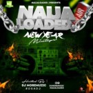 {Hot Mix} DJ MoreMuzic x Naijaloaded – New Year Mixtape {2020}