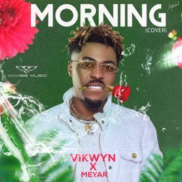 {Download Mp3} Vikwyn Morning [COVER]
