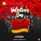 {Mixtape} DJ Davisy – Valentine's Day Special Mix