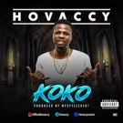 {MUSIC} HOVACCY – KOKO {PROD BY MYSTYLEZ}