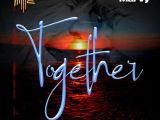 {Music} Marvy – Together