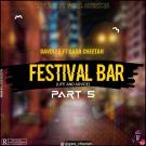{Music} Davolee x Gara Cheetah – Festival Bar Part 5