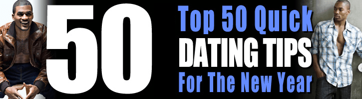 Cypher Avenue's Top 50 Quick Dating Tips for the New Year: Tips 1 – 25
