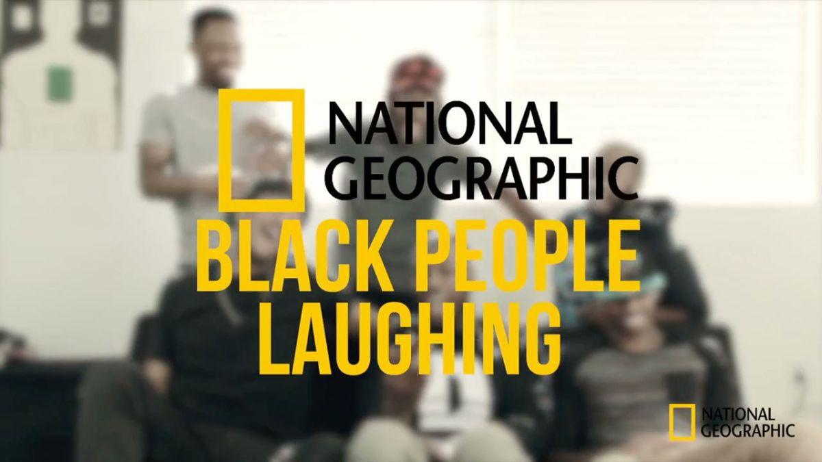 WATCH: National Geographic's BLACK PEOPLE LAUGHING Spoof