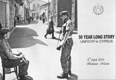 50 Year Long Story of UNFICYP in Cyprus