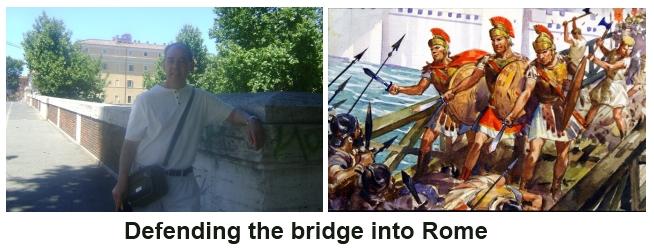 Defending the bridge into Rome