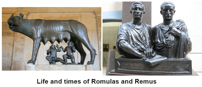 Life and times of Romulus and Remus