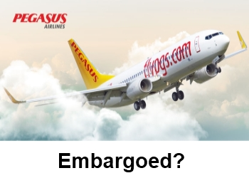 Is Pegasus Airlines Embargoed