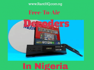 Best Free To Air Decoders In Nigeria 2020 (Absolutely Free)