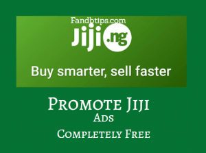 How To Boost Jiji Ads Free (Tips And Tricks In 2020)