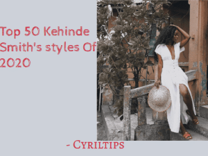 Top 50 Kehinde Smith Styles Of 2020 With Pictures