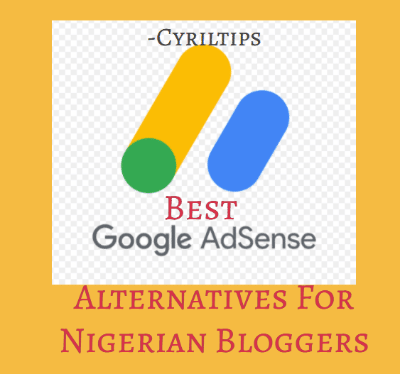 best google adsense alternatives for nigerian bloggers