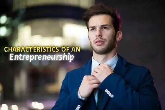 Characteristics of an Entrepreneurship