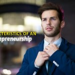 Characteristics of an Entrepreneurship