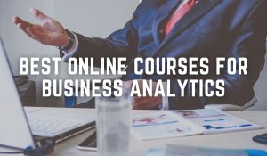 best online courses for business analytics