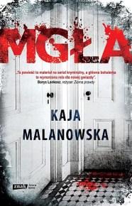 Kaja Malanowska – Mgła - ebook