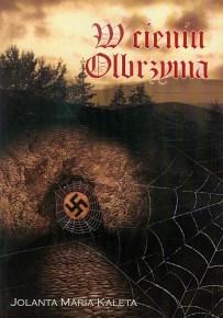 Jolanta Maria Kaleta – W cieniu Olbrzyma - ebook