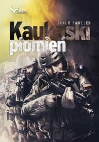 Jakub Pawełek – Kaukaski płomień - ebook