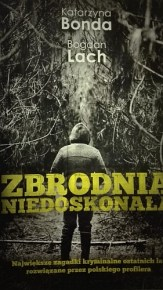 Katarzyna Bonda & Bogdan Lach – Zbrodnia niedoskonała - ebook