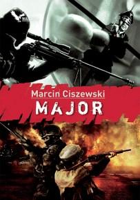 Marcin Ciszewski – Major - ebook