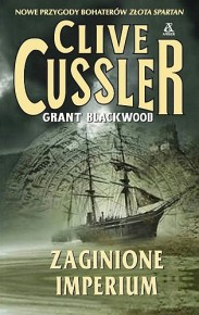Clive Cussler & Grant Blackwood – Zaginione imperium - ebook
