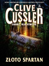 Clive Cussler & Grant Blackwood – Złoto Spartan - ebook
